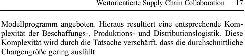 Produktions- und Distributionslogistik.