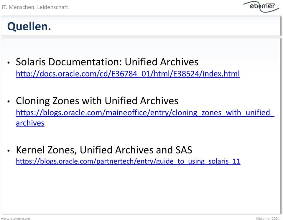 html Cloning Zones with Unified Archives https://blogs.oracle.