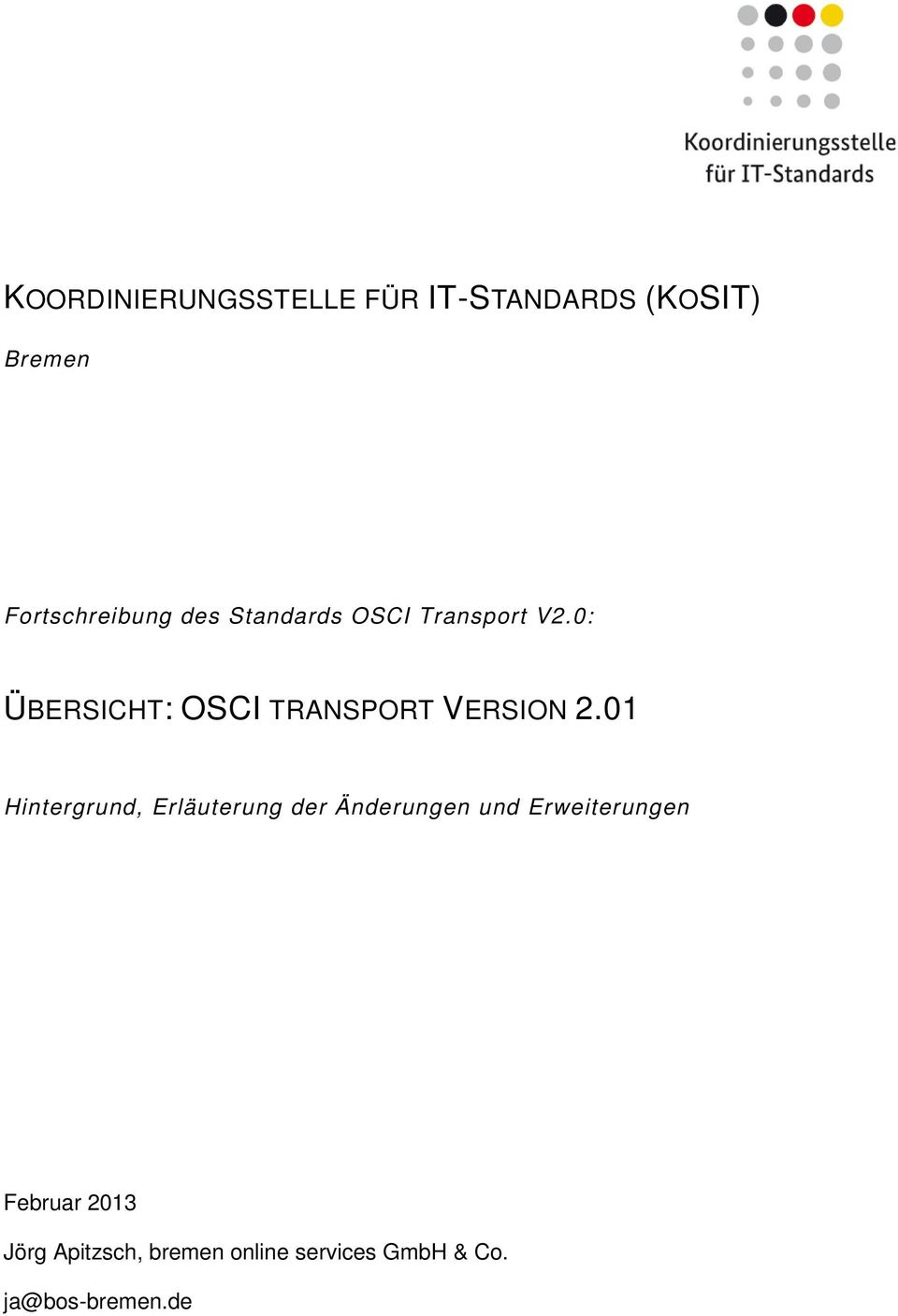 0: ÜBERSICHT: OSCI TRANSPORT VERSION 2.