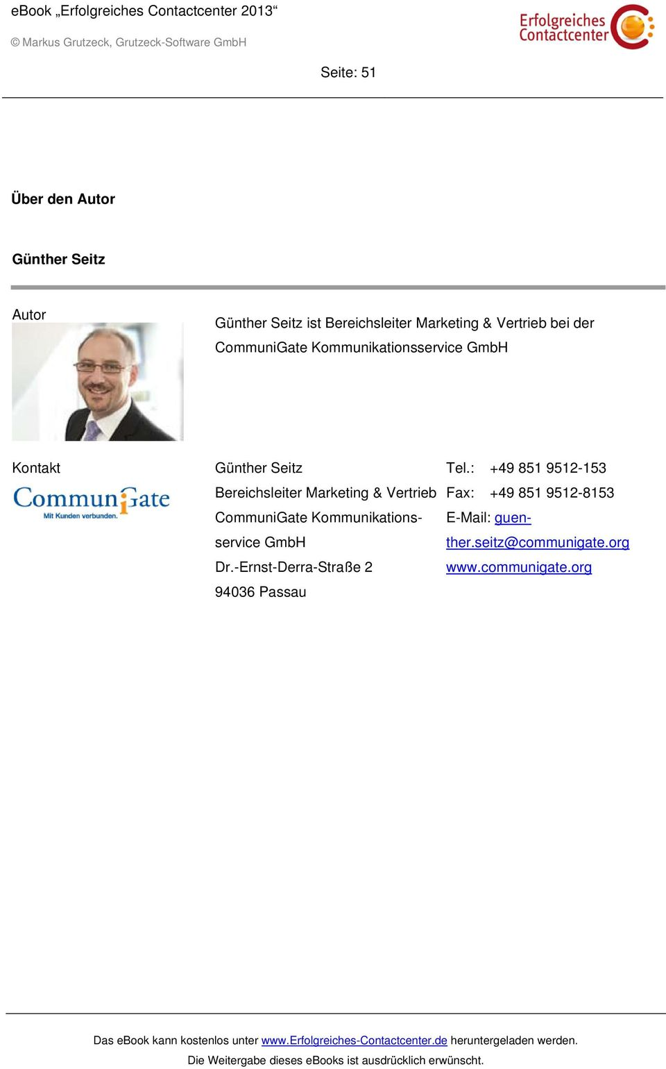 Marketing & Vertrieb CommuniGate Kommunikationsservice GmbH Dr.