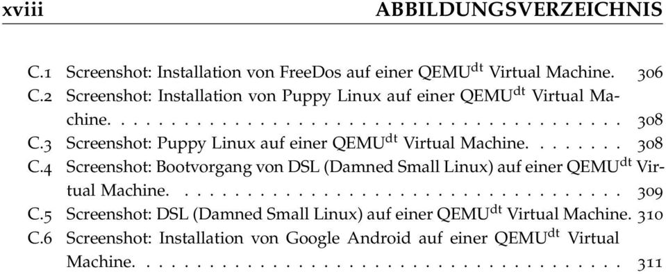 3 Screenshot: Puppy Linux auf einer QEMU dt Virtual Machine........ 308 C.