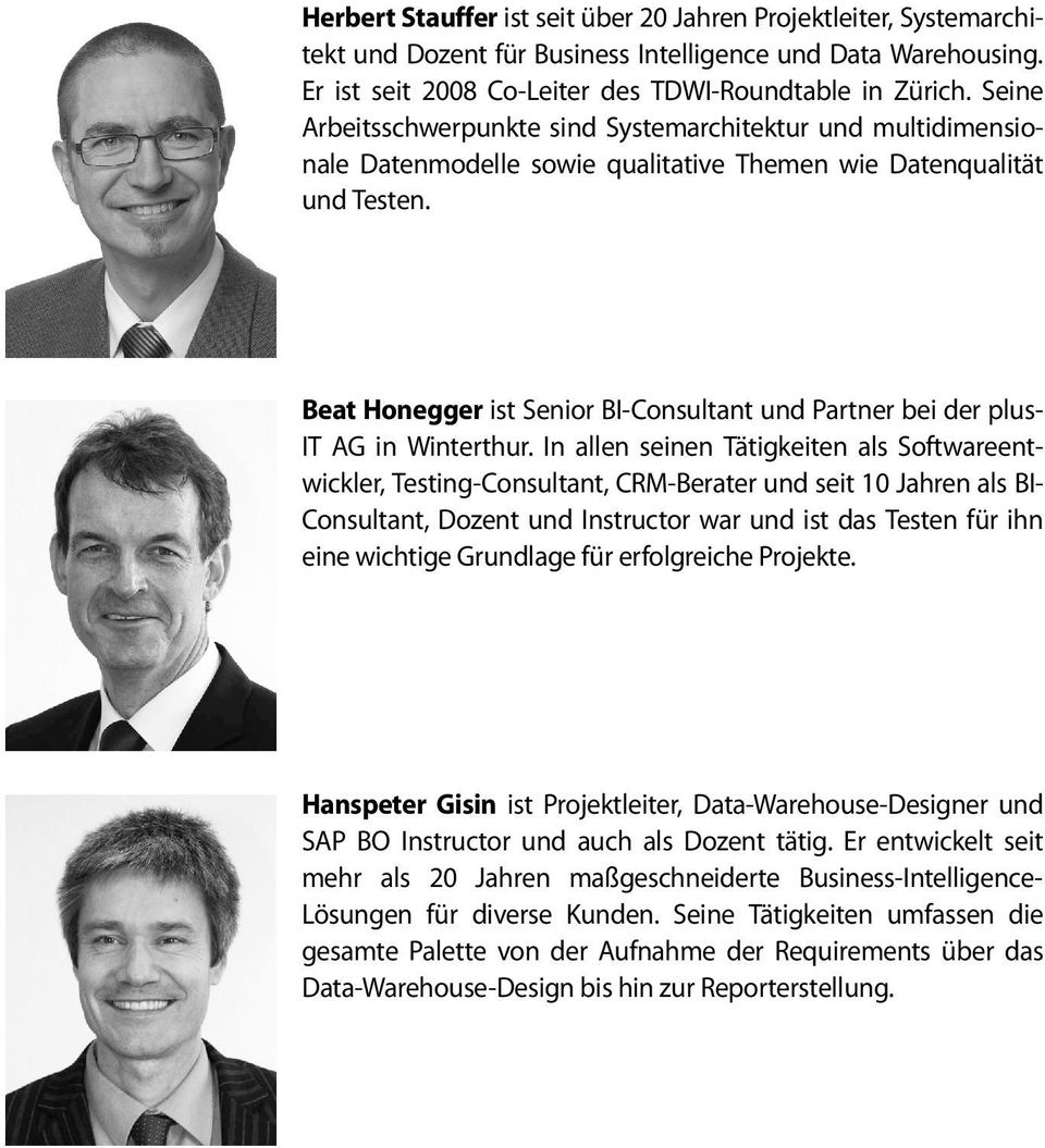 Beat Honegger ist Senior BI-Consultant und Partner bei der plus- IT AG in Winterthur.