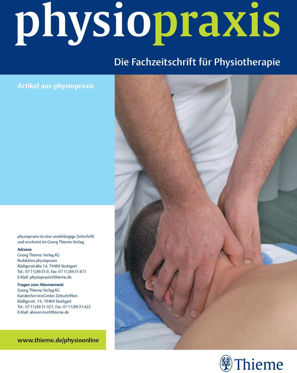 : 07 11/89 31-0, Fax: 07 11/89 31-871 E-Mail: physiopraxis@thieme.
