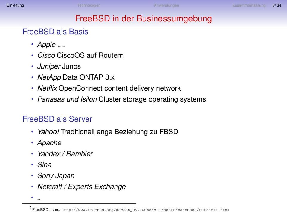 x Netflix OpenConnect content delivery network Panasas und Isilon Cluster storage operating systems FreeBSD als Server Yahoo!