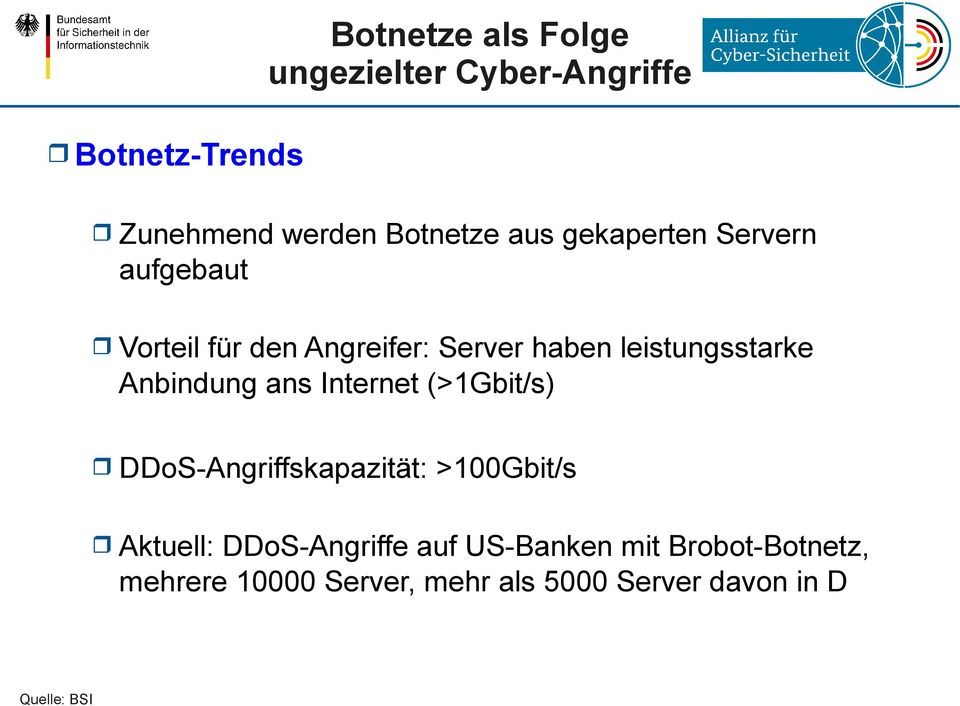 Anbindung ans Internet (>1Gbit/s) DDoS-Angriffskapazität: Aktuell: >100Gbit/s DDoS-Angriffe