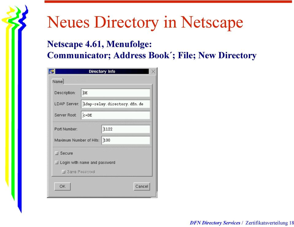Address Book ; File; New Directory