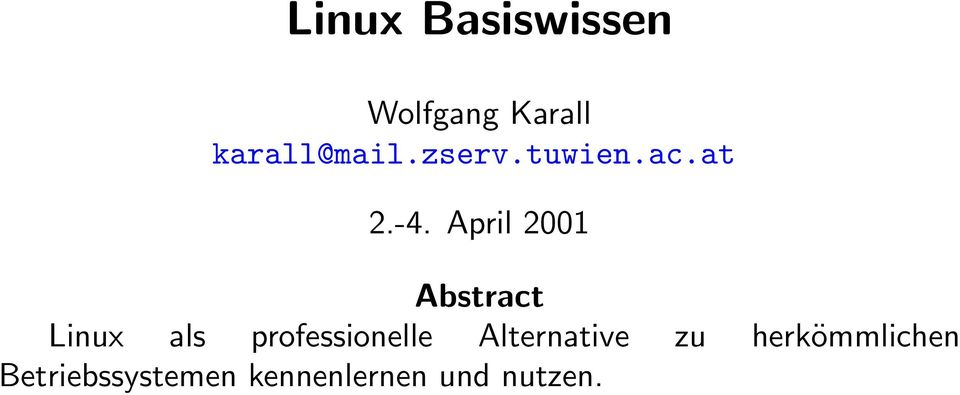 April 2001 Abstract Linux als