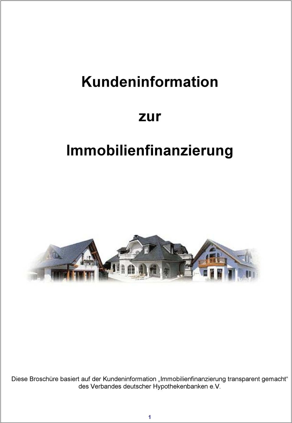 Kundeninformation Immobilienfinanzierung