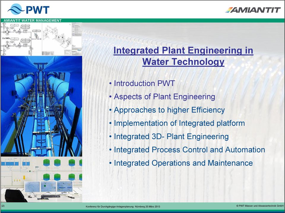 Implementation of Integrated platform Integrated 3D- Plant Engineering