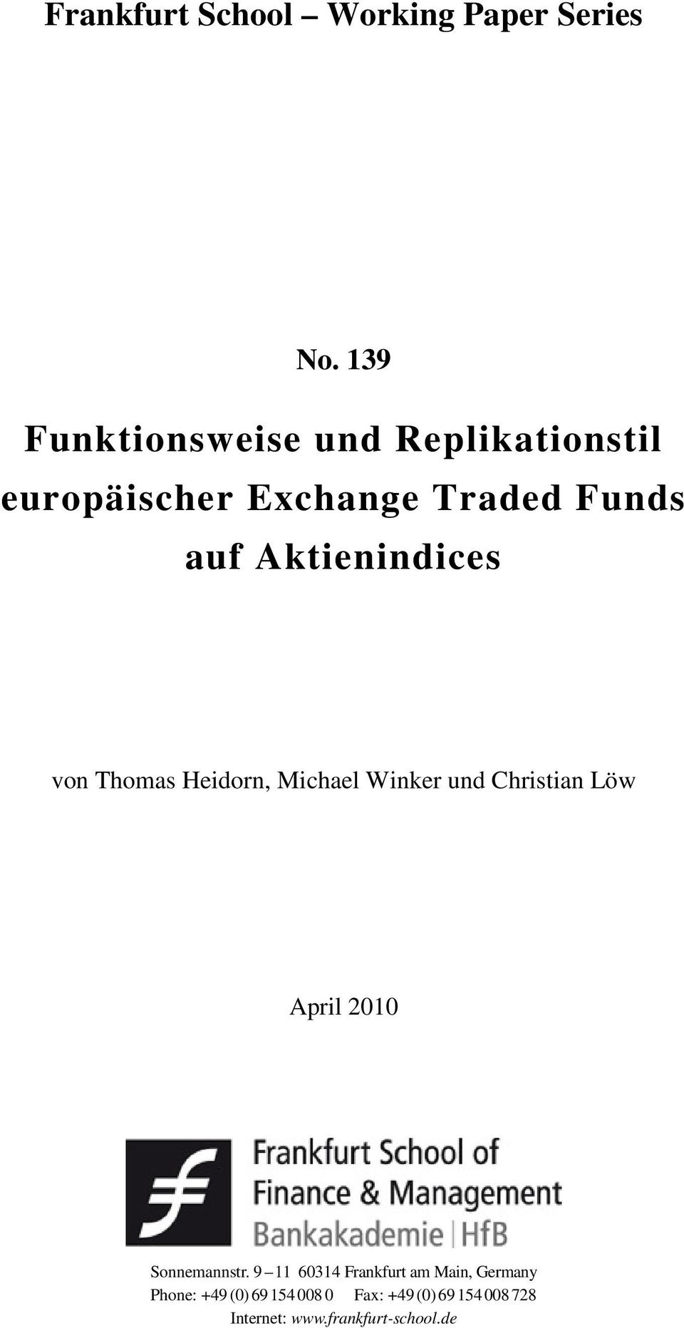 Aktienindices von Thomas Heidorn, Michael Winker und Christian Löw April 2010