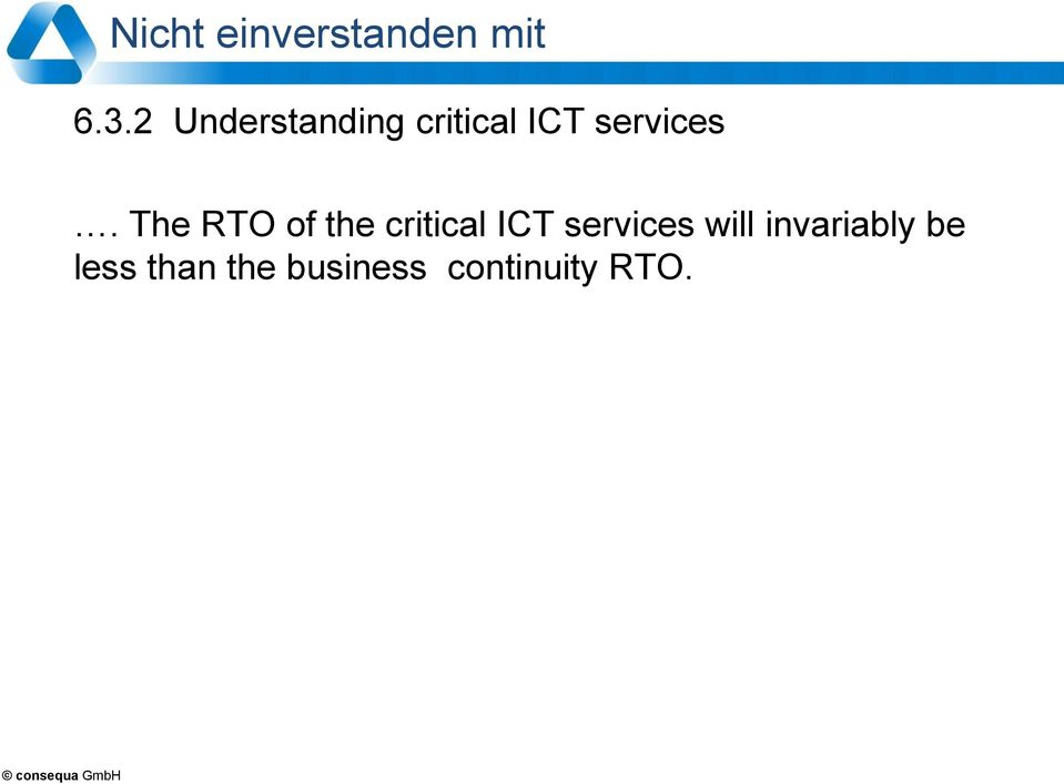 The RTO of the critical ICT services