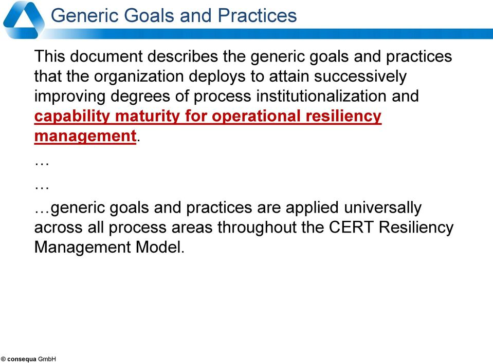 and capability maturity for operational resiliency management.