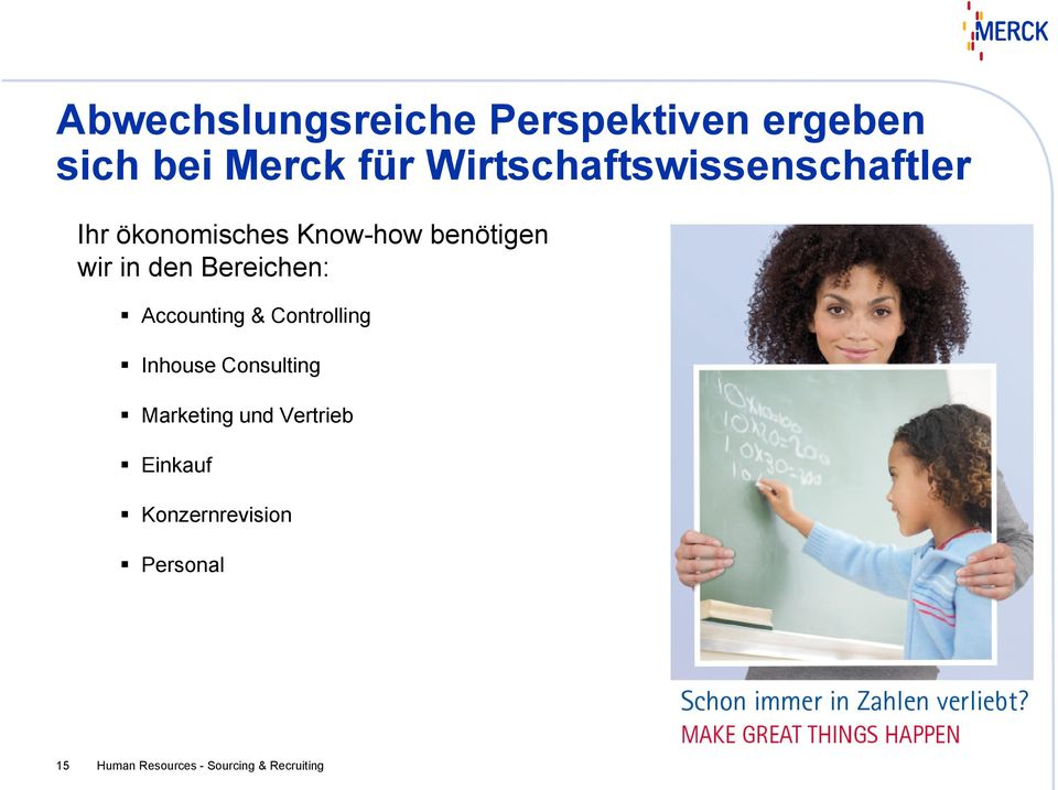 den Bereichen: Accounting & Controlling Inhouse Consulting Marketing