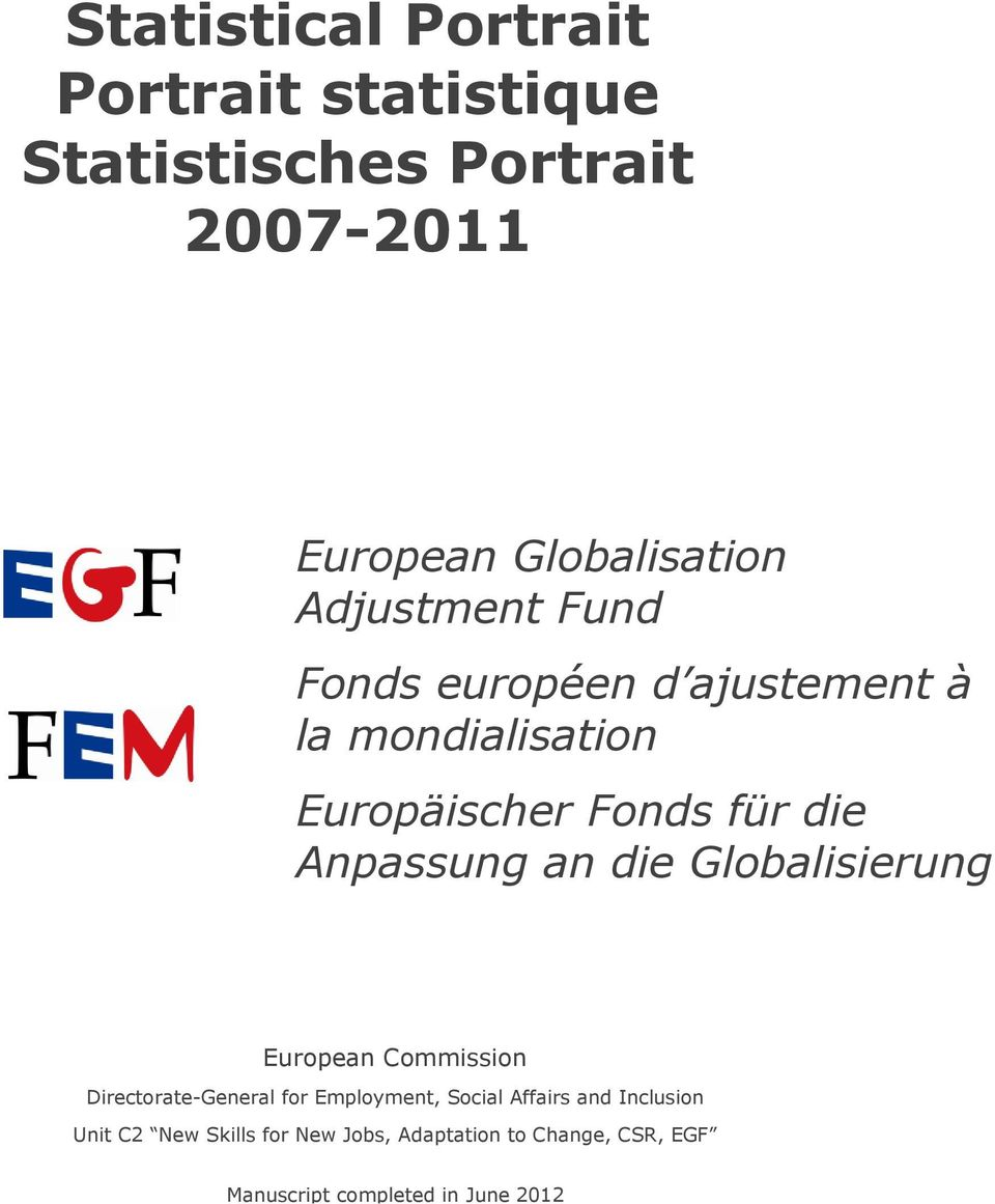 an die Globalisierung European Commission Directorate-General for Employment, Social Affairs and