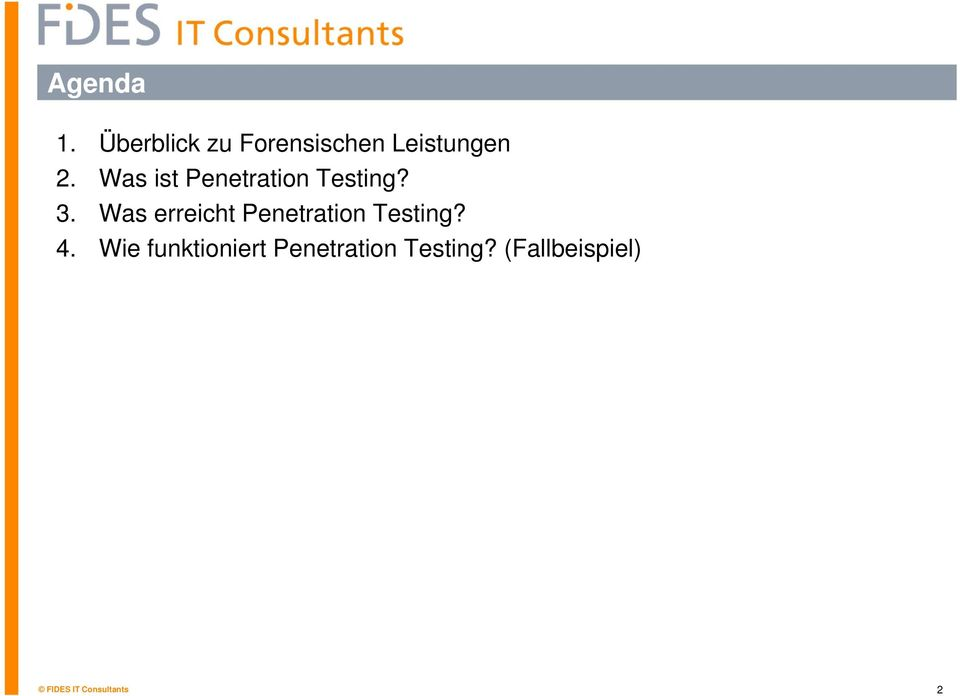 Was ist Penetration Testing? 3.