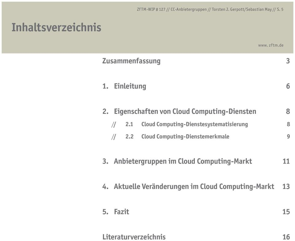 1 Cloud Computing-Dienstesystematisierung 8 / // 2.2 Cloud Computing-Dienstemerkmale 9 3.