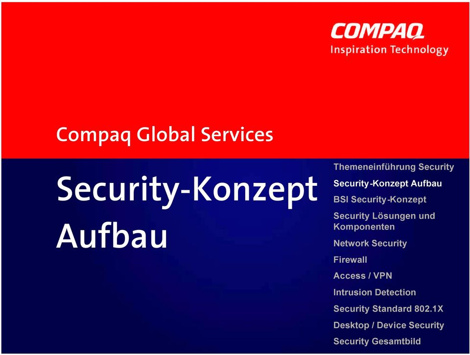 Lösungen und Komponenten Network Security Firewall Access / VPN