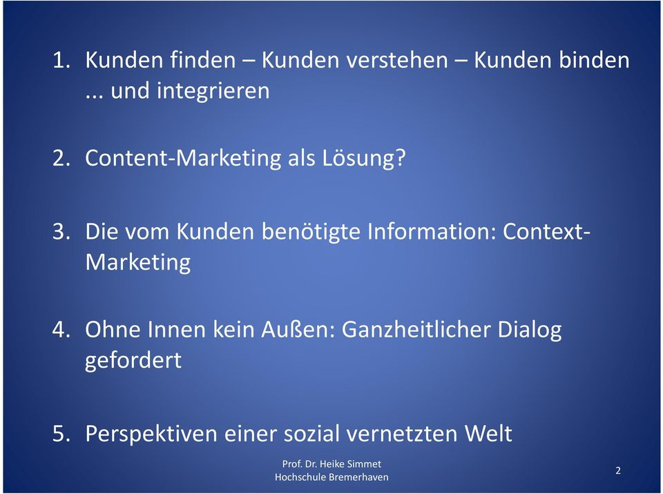Die vom Kunden benötigte Information: Context- Marketing 4.