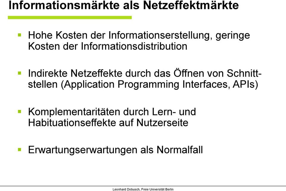 von Schnittstellen (Application Programming Interfaces, APIs) Komplementaritäten