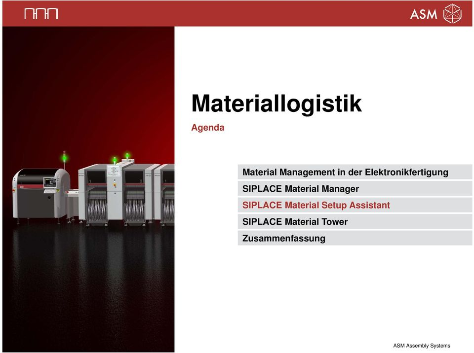 SIPLACE Material Manager SIPLACE Material