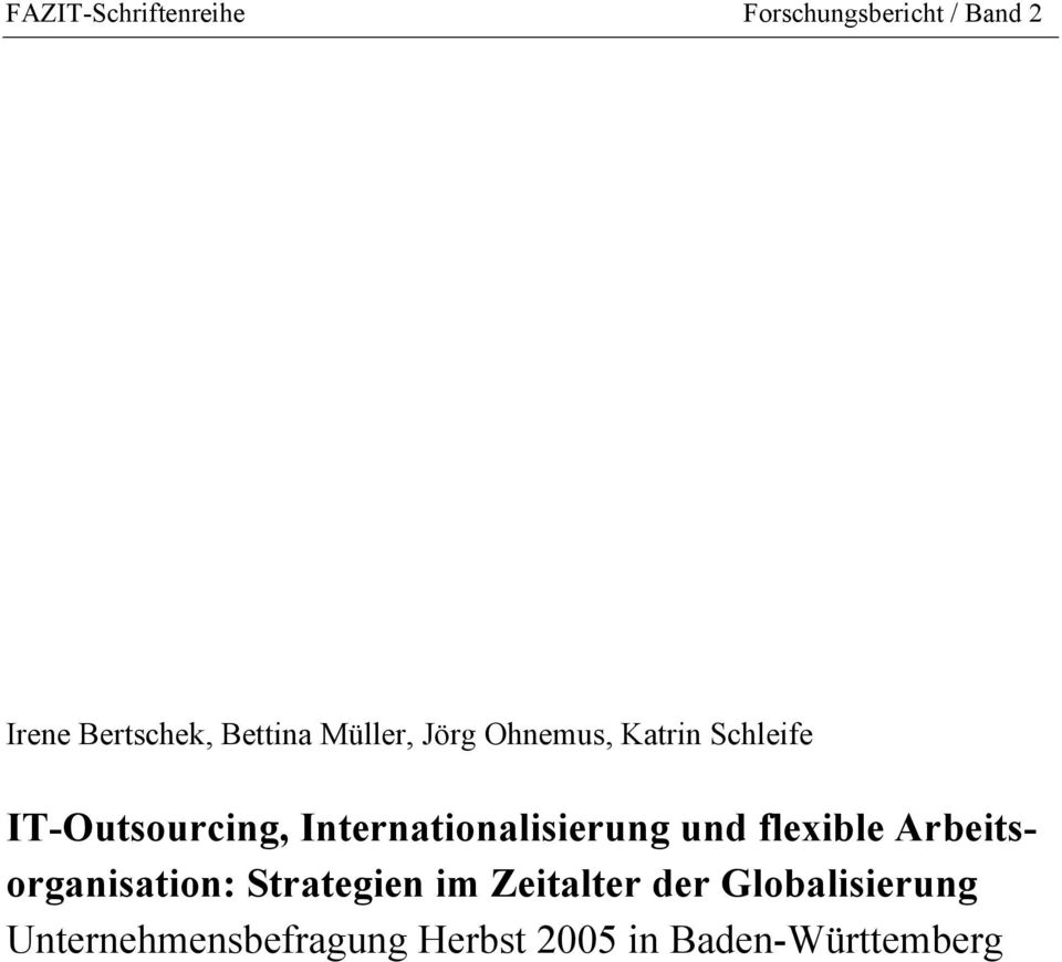 Internationalisierung und flexible Arbeitsorganisation: Strategien im