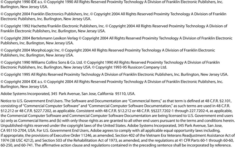 Copyright 2004 All Rights Reserved Proximity Technology A Division of Franklin Electronic Copyright 1992 Hachette/Franklin Electronic Publishers, Inc.