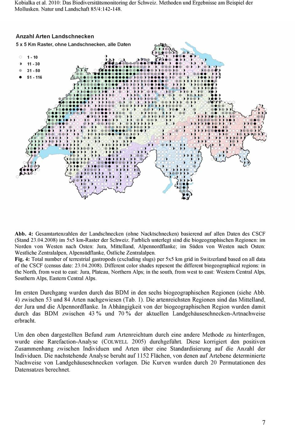 Östliche Zentralalpen. Fig. 4: Total number of terrestrial gastropods (excluding slugs) per 5x5 km grid in Switzerland based on all data of the CSCF (census date: 23.04.2008).