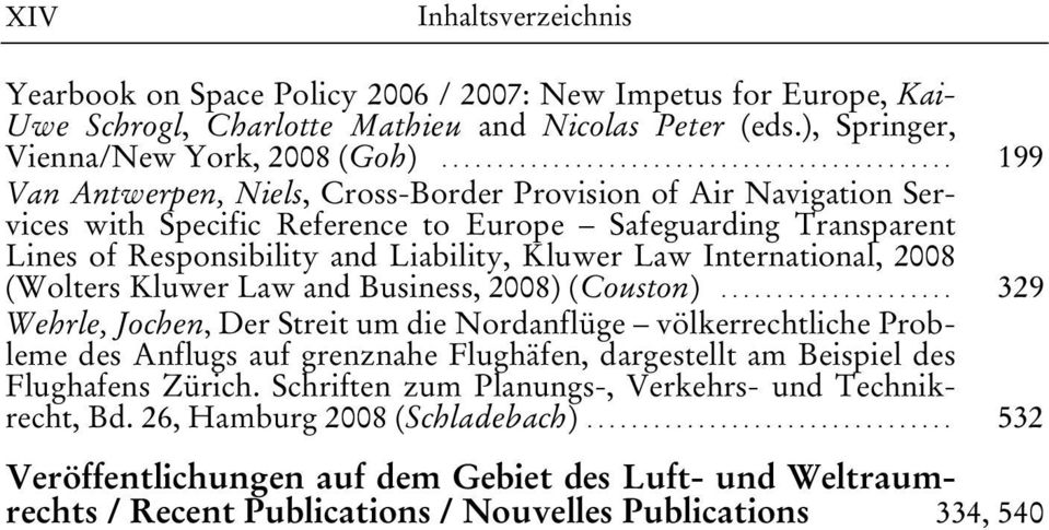 International, 2008 (Wolters Kluwer Law and Business, 2008) (Couston).