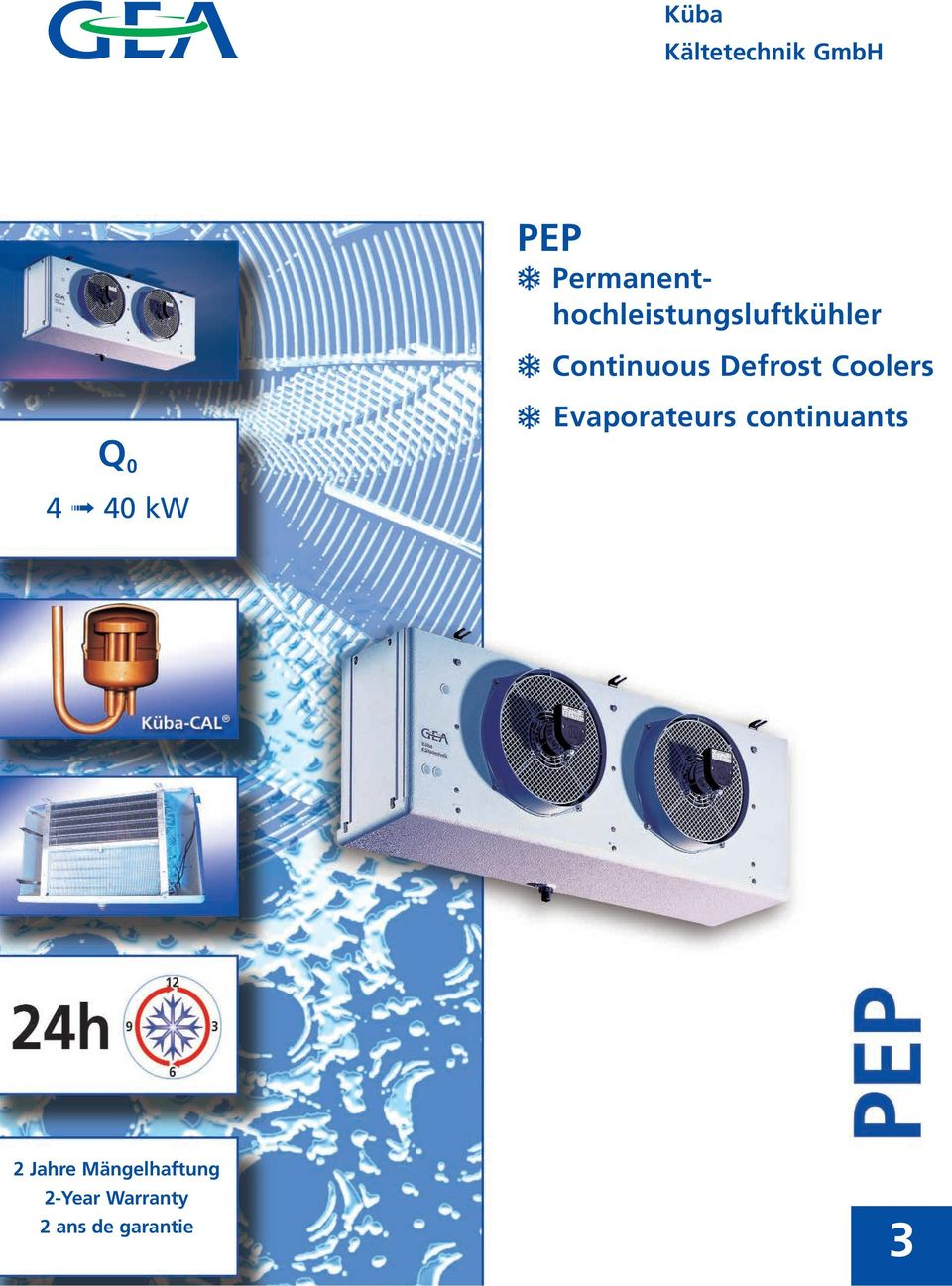 Defrost Coolers Evaporateurs continuants Q