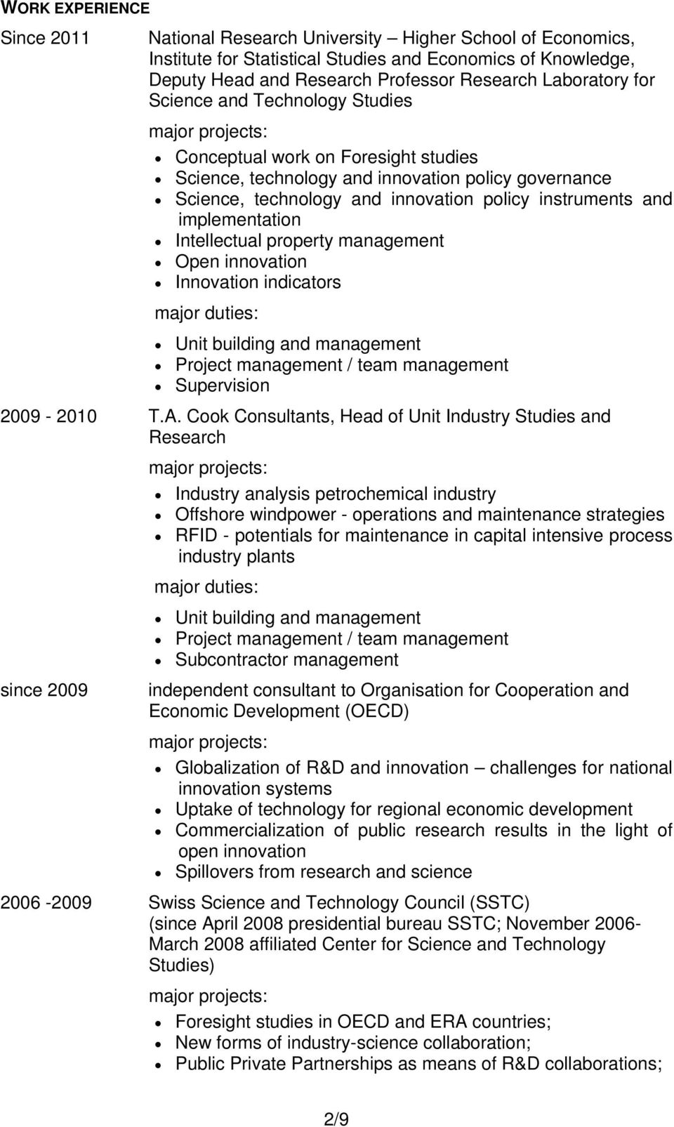 implementation Intellectual property management Open innovation Innovation indicators Unit building and management Supervision 2009-2010 T.A.