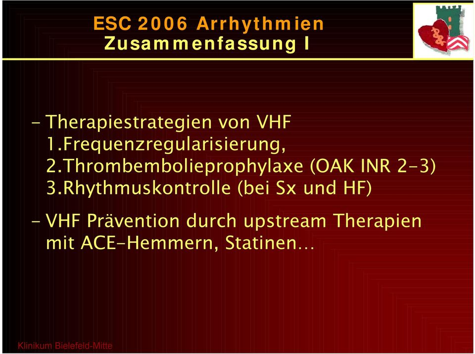 Thrombembolieprophylaxe (OAK INR 2-3) 3.