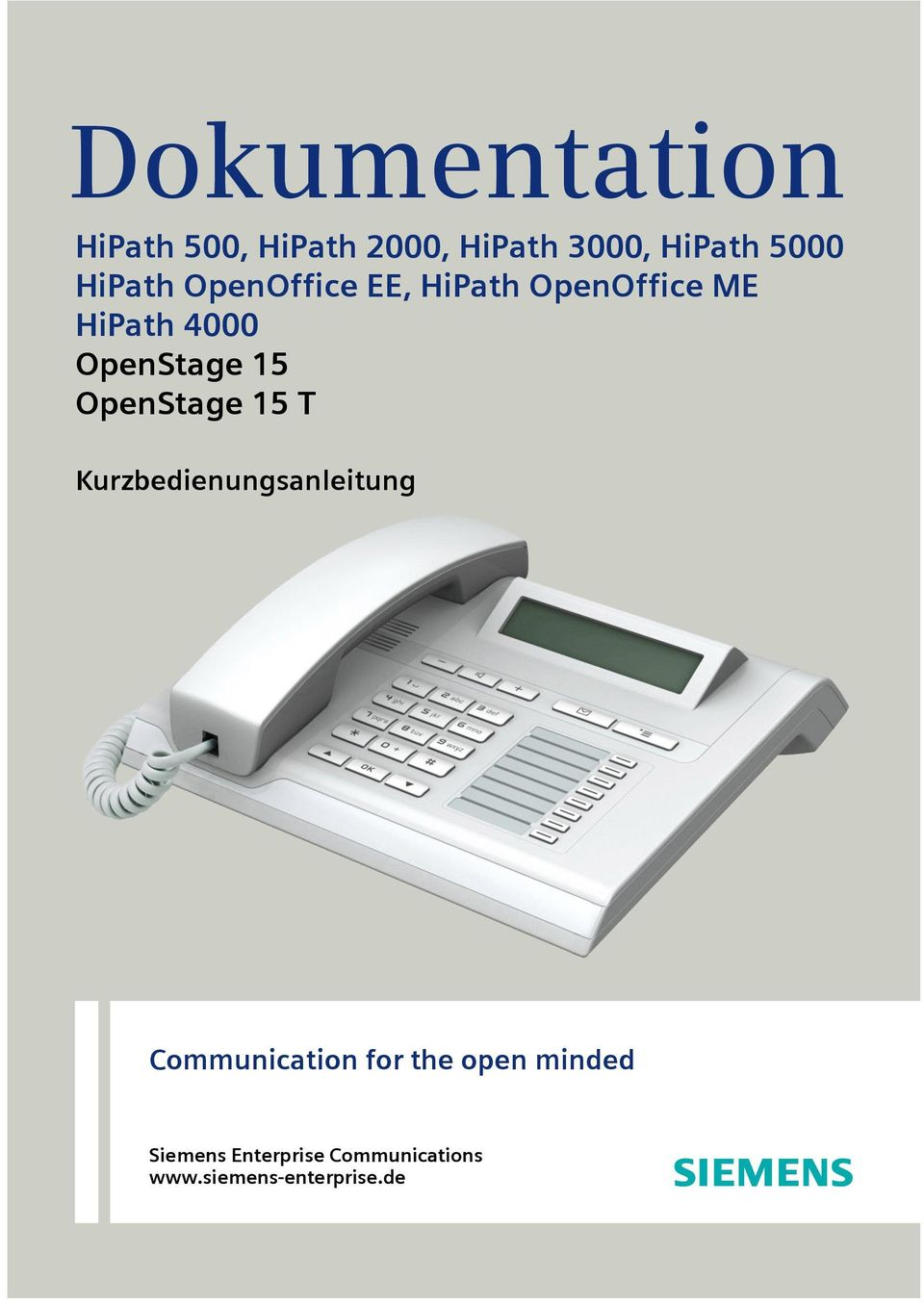 15 OpenStage 15 T Kurzbedienungsanleitung Communication for the
