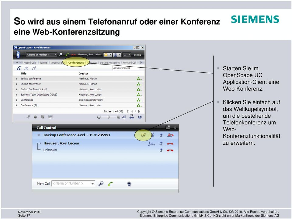 000) Starten Sie im OpenScape UC Application-Client eine Web-Konferenz.