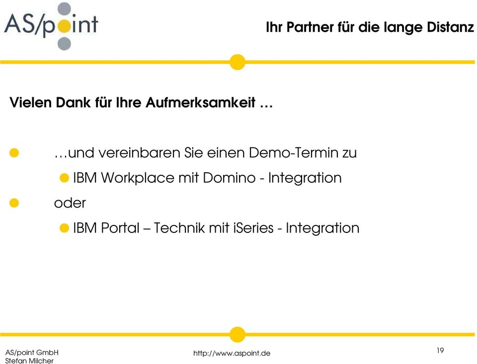Workplace mit Domino - Integration oder IBM