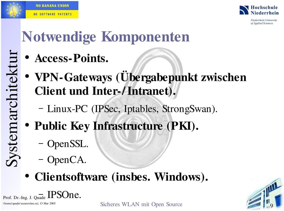 Intranet). Linux-PC (IPSec, Iptables, StrongSwan).