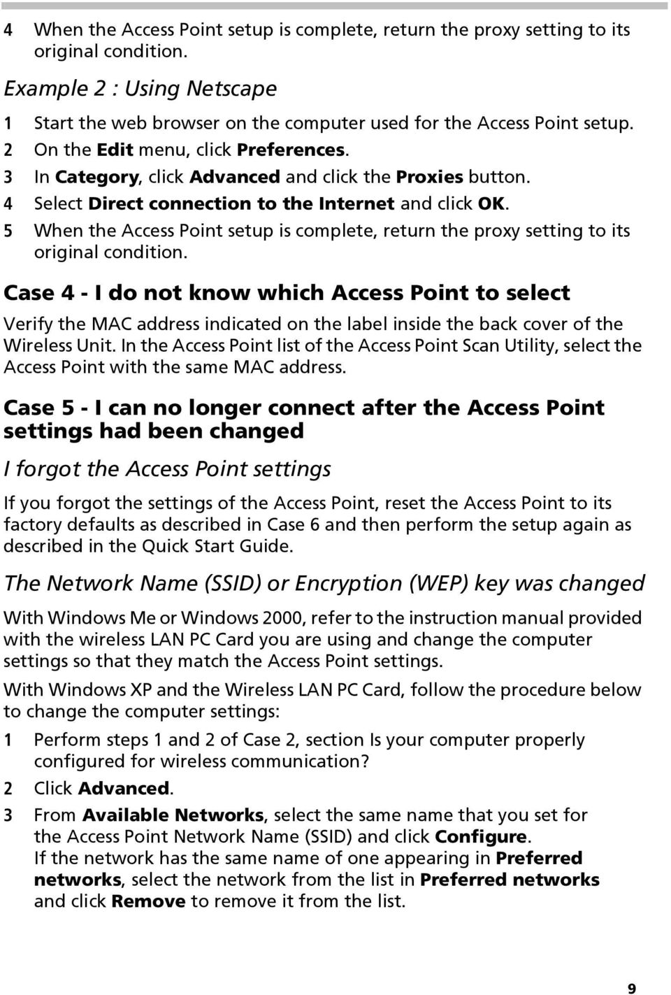 5 When the Access Point setup is complete, return the proxy setting to its original condition.