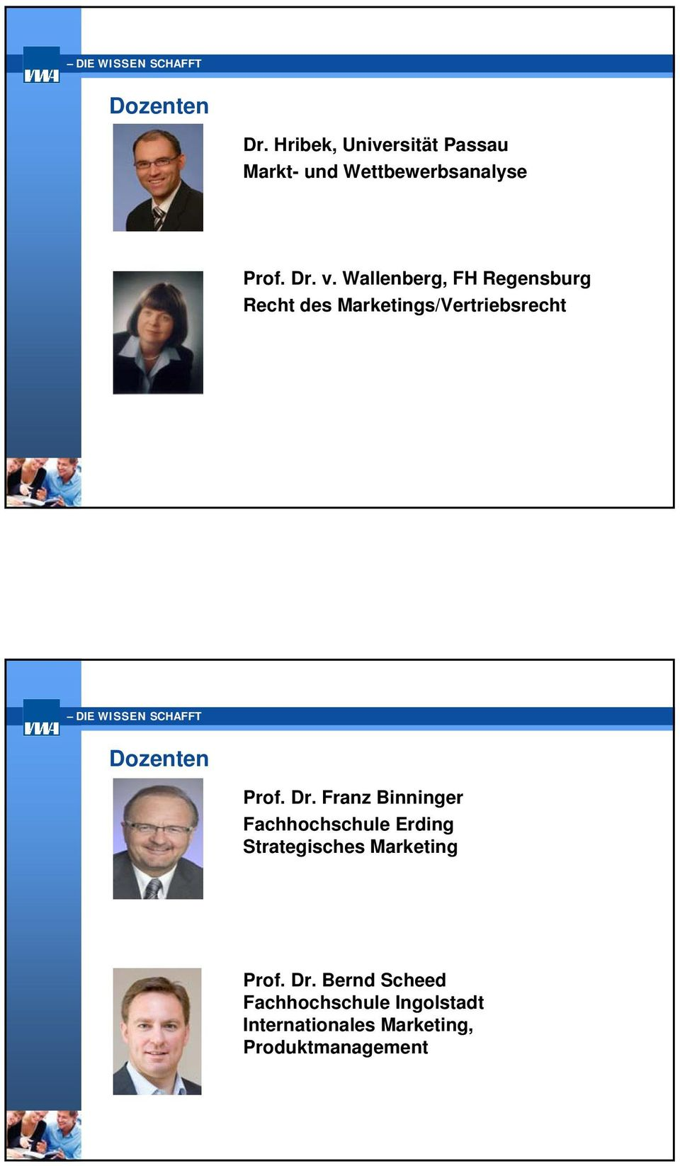 Franz Binninger Fachhochschule Erding Strategisches Marketing Prof. Dr.