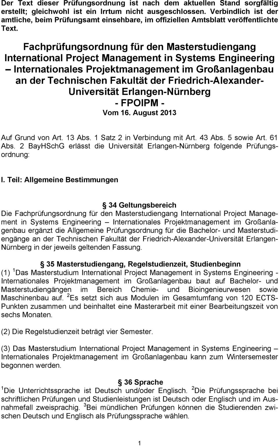 Fachprüfungsordnung für den Masterstudiengang International Project Management in Systems Engineering Internationales Projektmanagement im Großanlagenbau an der Technischen Fakultät der
