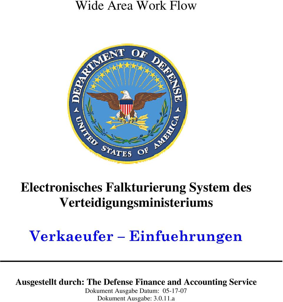 Ausgestellt durch: The Defense Finance and Accounting
