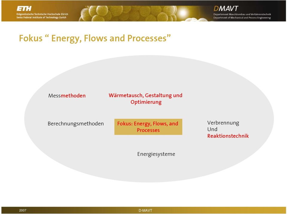 Berechnungsmethoden Fokus: Energy, Flows, and