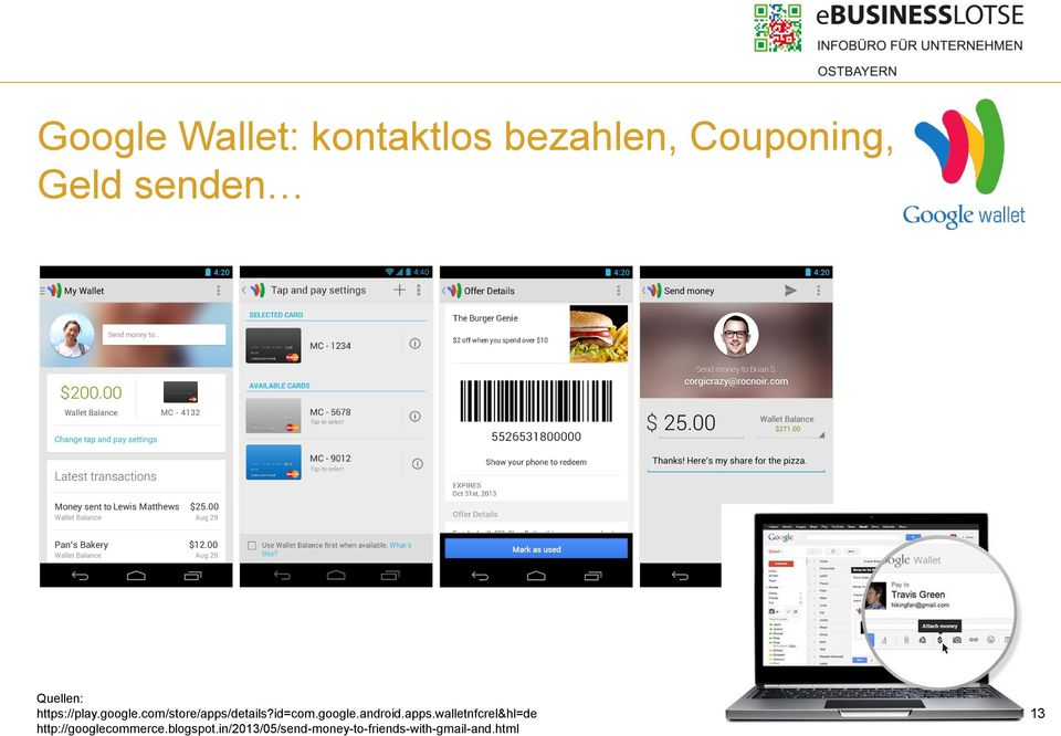 google.android.apps.walletnfcrel&hl=de http://googlecommerce.