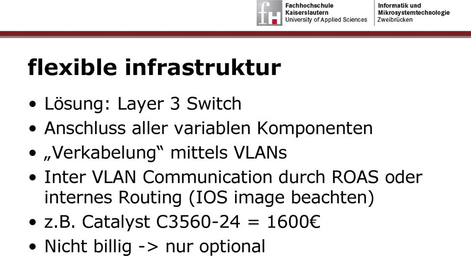 Communication durch ROAS oder internes Routing (IOS image