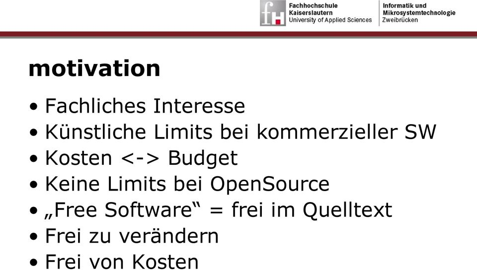 Keine Limits bei OpenSource Free Software =