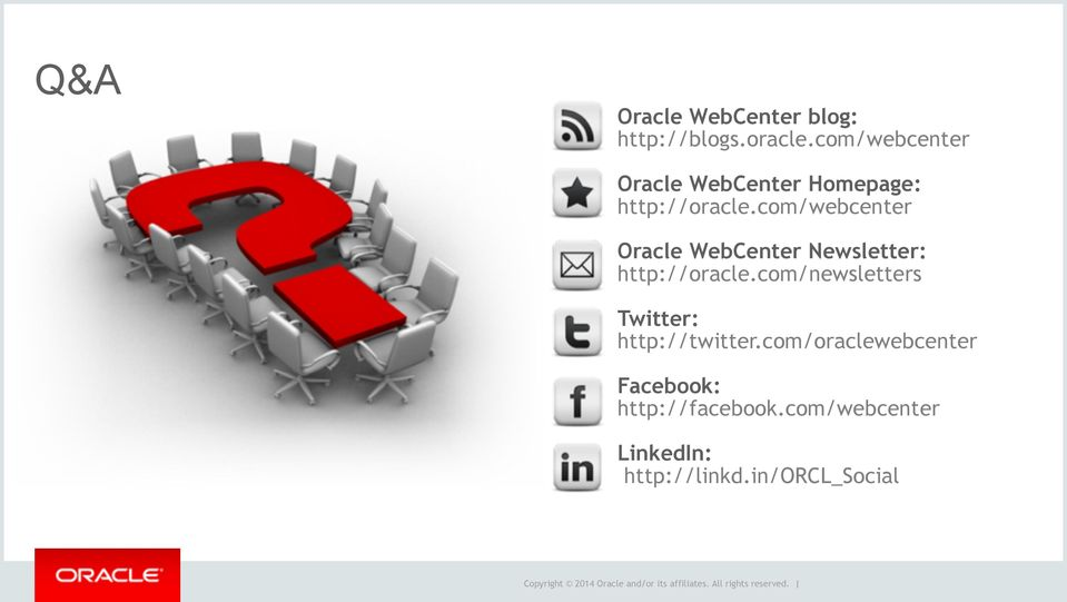 com/webcenter Oracle WebCenter Newsletter: http://oracle.