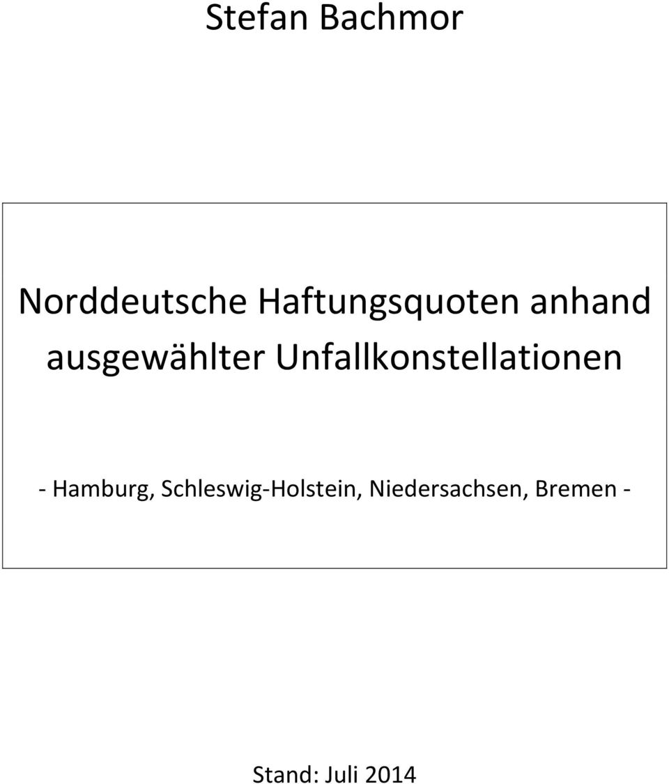 Unfallkonstellationen Hamburg,