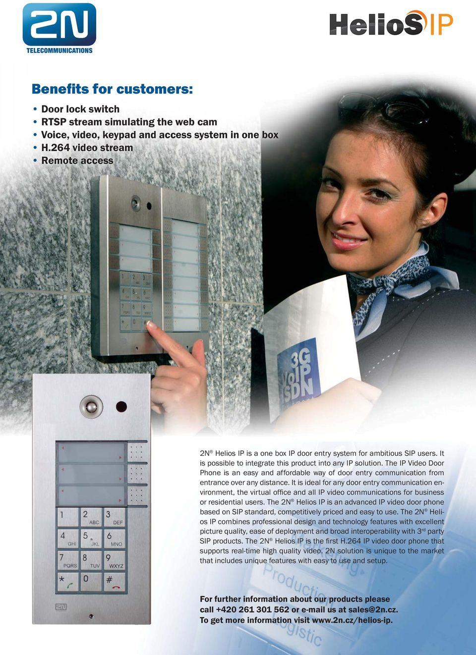 The IP Video Door Phone is an easy and affordable way of door entry communication from entrance over any distance.