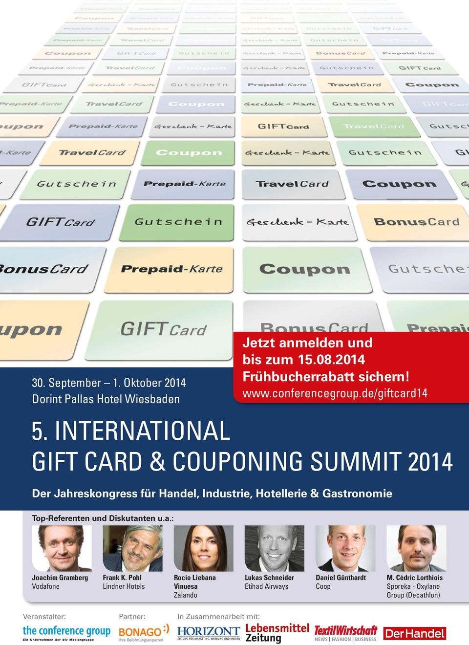 INTERNATIONAL GIFT CARD & COUPONING SUMMIT 2014 Der Jahreskongress für Handel, Industrie, Hotellerie & Gastronomie Top-Referenten und