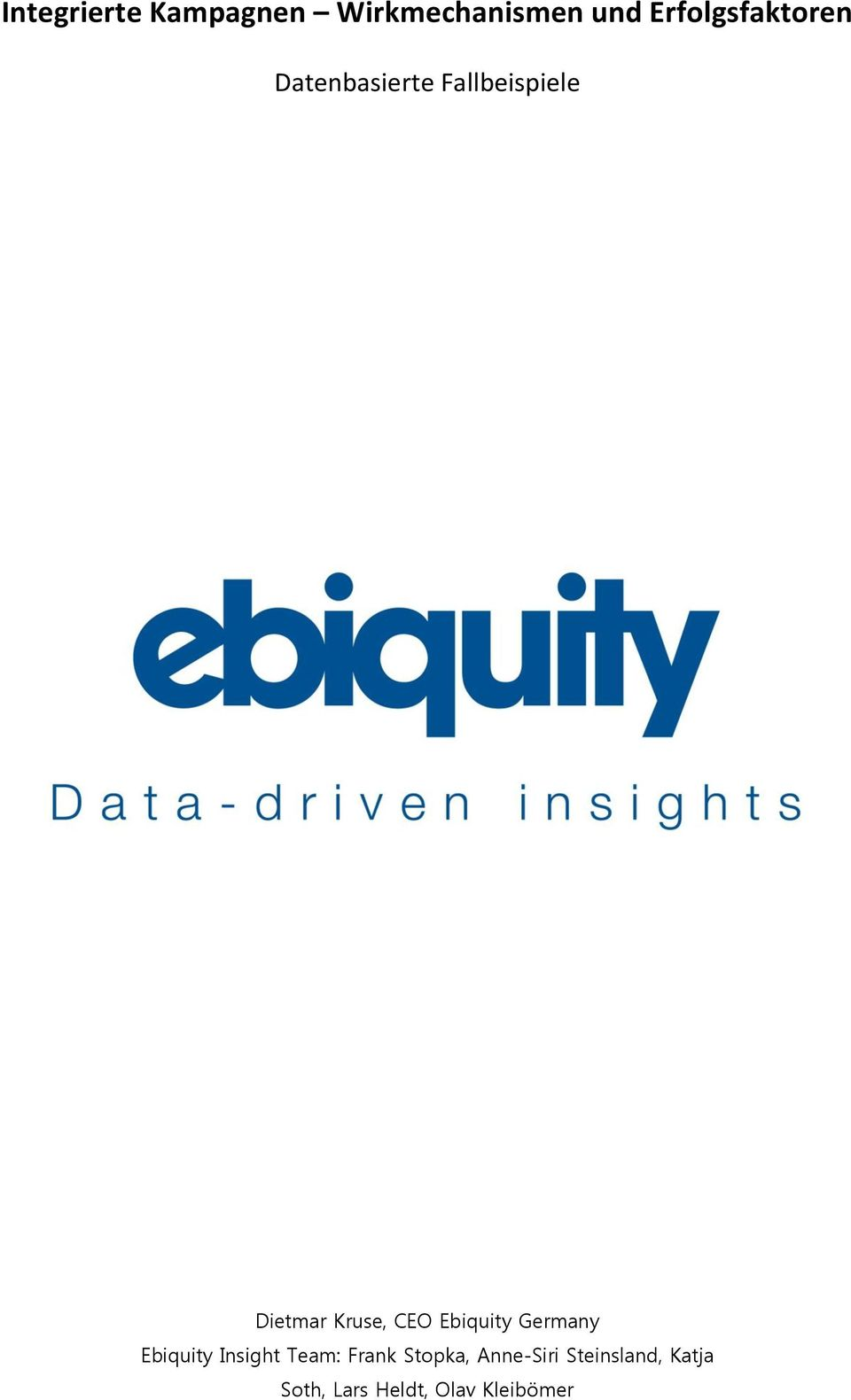 Germany Ebiquity Insight Team: Frank Stopka, Anne-Siri