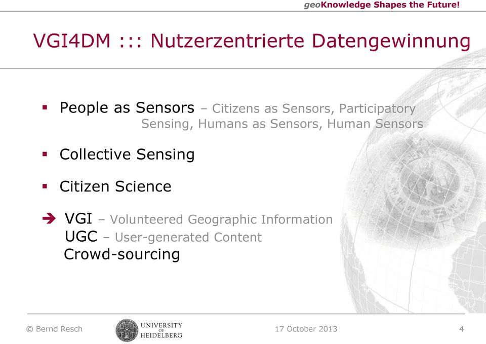 Collective Sensing Citizen Science VGI Volunteered Geographic