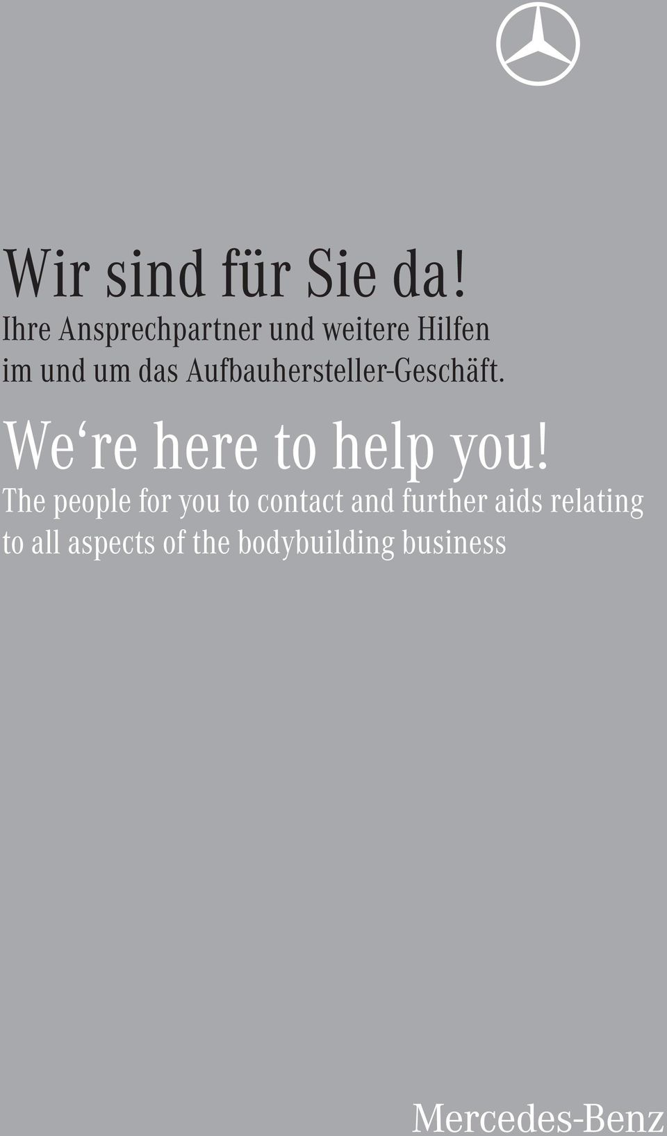 Aufbauhersteller-Geschäft. We re here to help you!